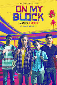 Netflix Review- On My Block